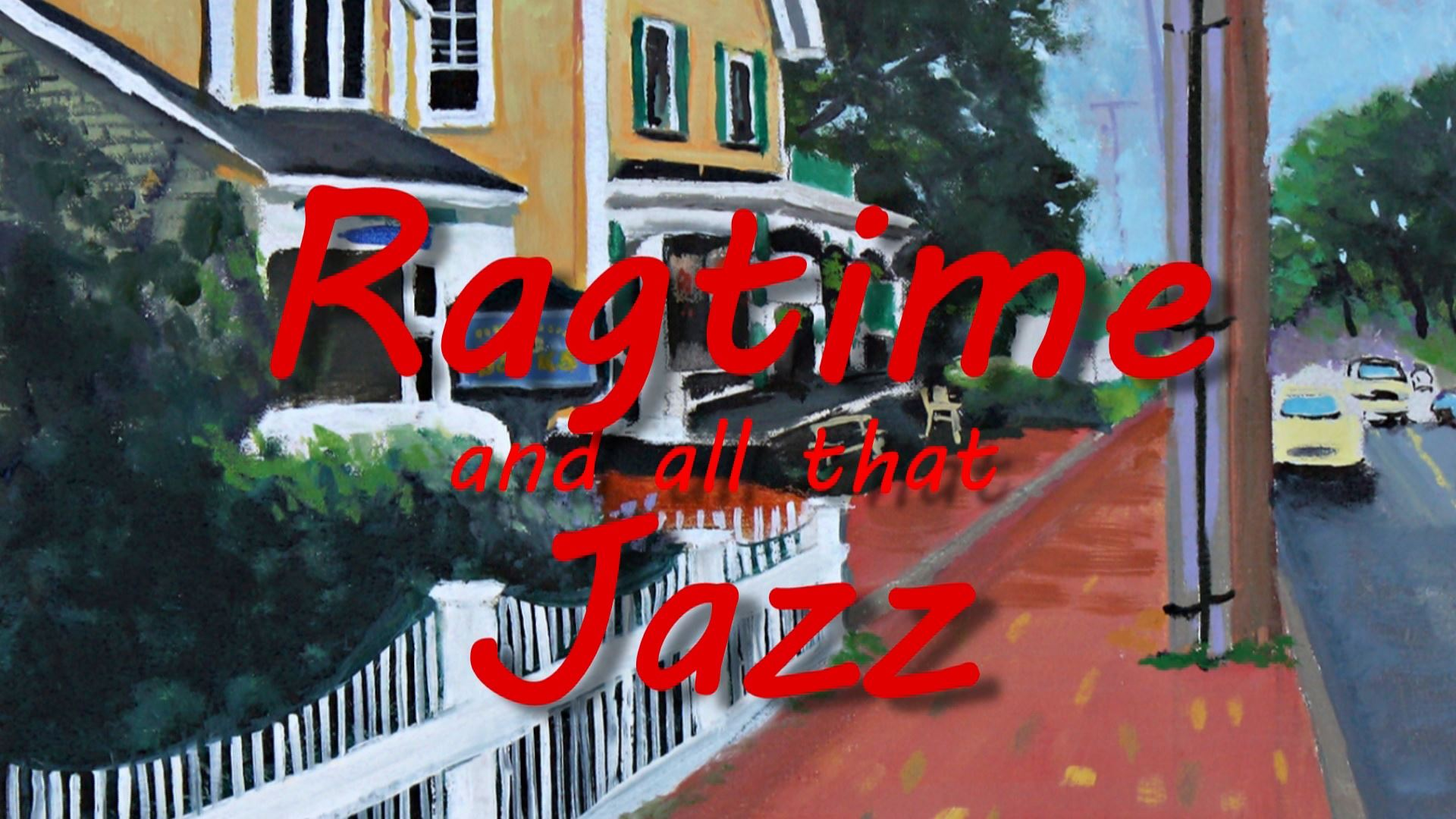 Ragtime and all that Jazz
